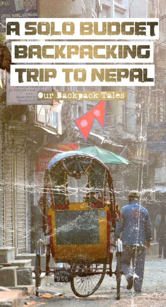 A Solo Budget Backpacking Trip To Nepal From India