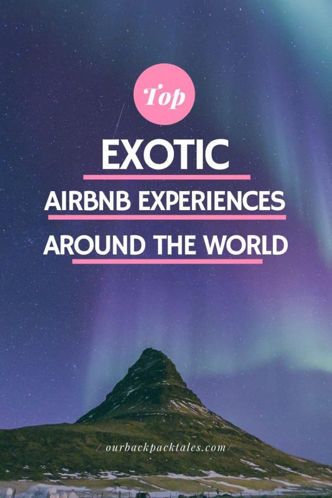 Top exotic airbnb experiences